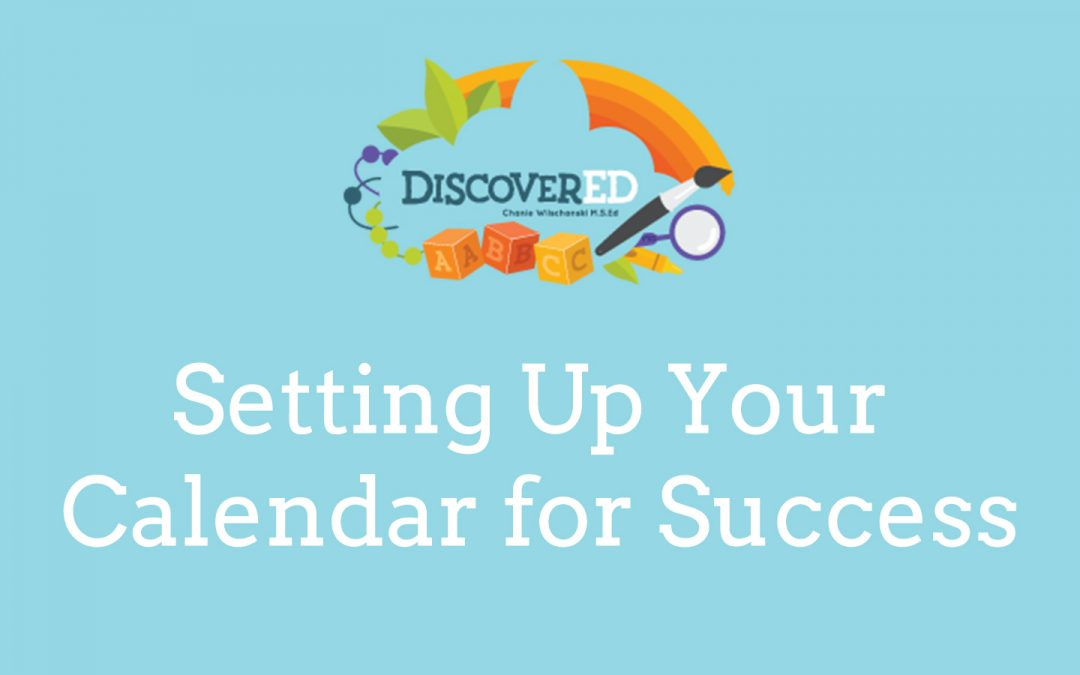 Setting Up Your Calendar for Success